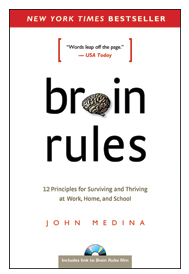 """Brain Rules"" by John Medina"